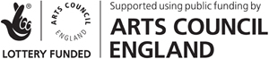 Arts Council England Lottery Funded. Supported using public funding by Arts Council England.